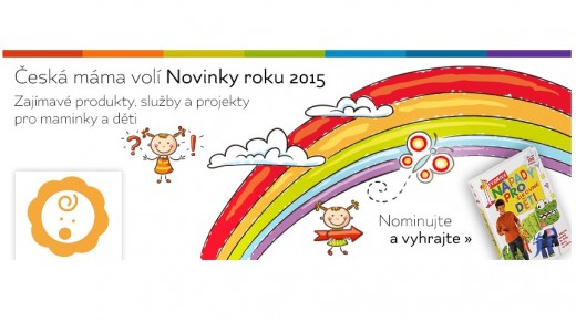 Anketa Česká máma hledá NOVINKY ROKU 2015